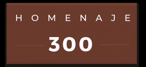 Homenaje 300
